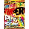 TOP CREATOR the CLAN / BEST OF TUBER PLAY SONG 2 (3DVD)