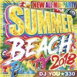 DJ You★330 / Summer Beach Party 2018 (2CD)