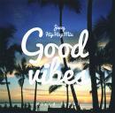 DJ DAI / GOOD VIBES -Jazzy Hip Hop-