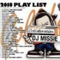 【DEADSTOCK】 DJ MISSIE & DJ ILL-Z / 2010 PLAY LIST COLLABORATION 1 (2CD)