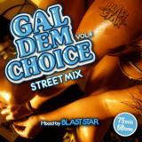 BLAST STAR / GAL DEM CHOICE Vol.4
