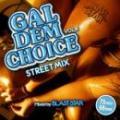 【DEADSTOCK】 BLAST STAR / GAL DEM CHOICE Vol.4
