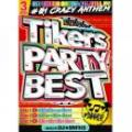 DJ★Sparks / Tikers Party Best (3DVD)