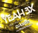 DJ KIRIST / YEAH 3× -ALL GENRE PARTY MEGA MIX- vol,07