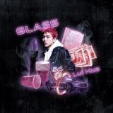 Lui Hua / GLASS