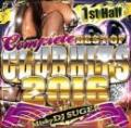 DJ SUGER / COMPLETE BEST OF CLUB HITS 2016 1ST