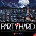 【DEADSTOCK】 DJ MA$AMATIXXX / PARTY HARD 5