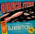 DJ KRUTCH / SURGICAL STRIKE VOL.1