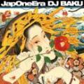 【DEADSTOCK】 DJ BAKU / JapOneEra