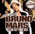 DJ 0438 / The Best of Bruno Mars -Club Hit Tune Mix-