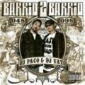 【DEADSTOCK】 DJ PACO & DJ VATO / BARRIO TO BARRIO