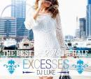 DJ LUKE / EXCESSES THE BEST OF 2018 1st HALF