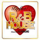 DJ HIROKI / Perfect! R&B House