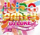 DJ LUKE / IBIZA PARTY