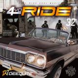 DJ DEEQUITE / 4 YO RIDE VOL.32