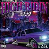 DJ EZEL / HIGH RIDIN VOL.19