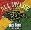 LAKE BEAT / ALL MY LIFE