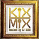 DJ KUSH / KIX MIX