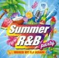 DJ ASARI / SUMMER R&B PARTY