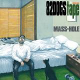MASS-HOLE / 82dogs tape