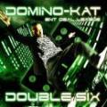 DOMINO-KAT / DOUBLE SIX 66