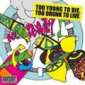 大吉郎 & MUTA / Too young to die, too drunk to live