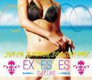 DJ LUKE / EXCESSES SUPER SUMMER SEASON MIX