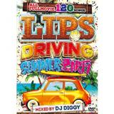 DJ DIGGY / LIPS -DRIVING SUMMER PARTY- (3DVD)