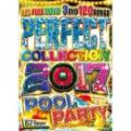 DJ DIGGY / PERFECT COLLECTION 2017 -POOL PARTY- (3DVD)