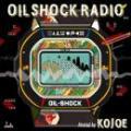KOJOE / OIL SHOCK RADIO vol.1