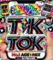 DJ You★330 / 2021 Buzz Tik & Toker No.1 Age Mix (2CD)