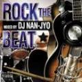 DJ NAN-JYO / ROCK THE BEAT 1