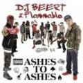 DJ BEERT & Flammable / ASHES TO ASHES