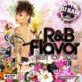 【¥↓】 DJ Ram / R&B Flavor -Best of 2014-