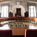 tha BOSS / BORDERS - Mixed by DJ HIKARU
