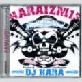 【¥↓】 DJ HARA / HARAIZM Vol.13