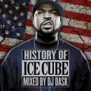DJ DASK / HISTORY OF ICE CUBE