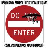 """【予約】 V.A / 韻踏合組合 presents """"ENTER"""" -10th Anniversary Compilation Album- (9/28)"""