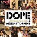 DJ MINT / DOPE 2 -CLASSIC HIP HOP & R&B meets BRAND NEW TRACK-