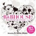 DJ MIKE-MASA / R&B HOUSE BEST SELECTION VOL.1