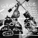 GRADIS NICE & YOUNG MAS / L.O.C (Talkin Bout Money)