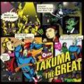 【DEADSTOCK】 TAKUMA THE GREAT / TAKUMA THE GREAT