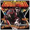 【¥↓】 THUGMINATI / NEW WORLD MURDER THE MIXTAPE Vol.2