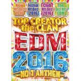 TOP CREATOR the CLAN / EDM 2016 -NO.1 ANTHEM- (4DVD)