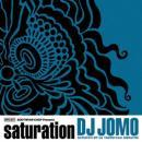 DJ JOMO / SATURATION