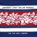 JOE THE SOUL DEEPER / JAPANESE LIGHT MELLOW MADNESS