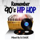 DJ DASK / REMEMBER THE 90's HIP HOP