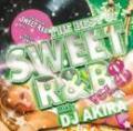 DJ AKIRA / THE BEST OF SWEET R&B VOL.8