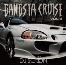 DJ SCOON / GANGSTA CRUISE Vol.6