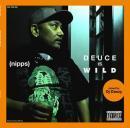 NIPPS / DEUCE IS WILD - Mixed by DJ DEEZY